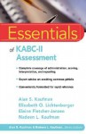 Essentials of KABC-II Assessment (Essentials of Psychological Assessment) - Alan S. Kaufman, Elizabeth O. Lichtenberger, Elaine Fletcher-Janzen