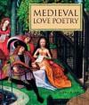 Medieval Love Poetry - John Cherry