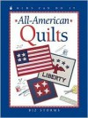 All-American Quilts - Biz Storms, June Bradford