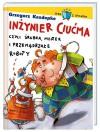 Inżynier Ciućma, czyli śrubka, młotek i przemądrzałe roboty - Grzegorz Kasdepke, Artur Gulewicz