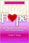 Hope for Families of Children with Congenital Heart Defects - Lynda Young