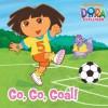 Go, Go, Goal! (Dora the Explorer) - Eric Weiner