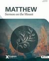 Explore the Bible (ETB) - Matthew: Sermon on the Mount [Vol 7] (Member Book) - Greg Matte