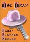 The Trap - Harry Stephen Keeler