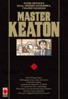 Master Keaton 1 - Naoki Urasawa, Hokusai Katsushika