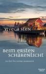 Beim ersten Schärenlicht: Thomas Andreassons fünfter Fall - Viveca Sten