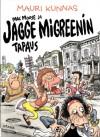 Mac Moose ja Jagge Migreenin tapaus - Mauri Kunnas