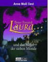 Laura und das Siegel der Sieben Monde, 4 Cassetten - Peter Freund, Anne Moll