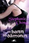 Im Bann der Dämonin (German Edition) - Stephanie Chong, Gisela Schmitt