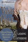 Claiming Catherine - Vanessa Vale