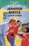 Sara's Father - Jennifer Mikels