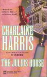 The Julius House (Audio) - Therese Plummer, Charlaine Harris