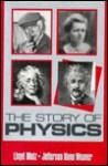 The Story of Physics - Lloyd Motz, Jefferson Hane Weaver