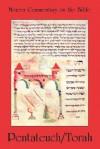 Pentateuch/Torah - Watson E. Mills