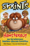 Hamsterboy and the interschool vegetable-growing competition - Phillip W. Simpson, Fran and David Brylewski