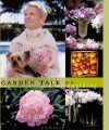 Garden Talk: Ask Me Anything - C.Z. Guest, Elvin McDonald
