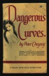 Dangerous Curves - Peter Cheyney