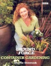 Ground Force Container Gardening - Charlie Dimmock, Sally Harding, Nicky Copeland, Robert Mathias