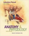 Laboratory Manual (Wise) to Accompany Anatomy and Physiology - Eric Wise