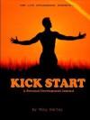 Kick Start Personal Development Journal - Tony Nutley