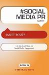 # Social Media Pr Tweet Book01: 140 Bite Sized Ideas For Social Media Engagement - Janet Fouts, Rajesh Setty