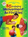 85 Engaging Movement Activities, Learning On The Move, K 6 Series - Phyllis S Weikart, Elizabeth B. Carlton