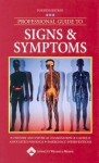 Professional Guide to Signs and Symptoms - Springhouse