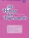 500 Hymns for Instruments: Book C - Violin, Flute - Lillenas Publishing