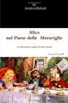 Alice nel Paese delle Meraviglie (Italian Edition) - Lewis Carroll