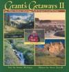 Grants Getaways II: More Outdoor Adventures with Oregon's Grant McOmie - Steve Terrill