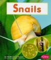 Snails - Martha E.H. Rustad, Gail Saunders-Smith