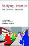 Studying Literature: The Essential Companion - Paul Goring, Domhnall Mitchell, Jeremy Hawthorn