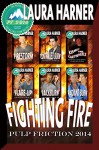 The Fighting Fire Collection: Pulp Friction 2014 - Laura Harner, Jae Ashley