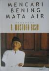 Mencari Bening Mata Air - A. Mustofa Bisri