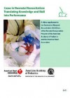 Cases in Neonatal Resuscitation: Translating Knowledge and Skill Into Performance - American Academy of Pediatrics