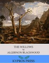 The Willows - Algernon Blackwood