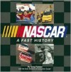 Nascar: A Fast History - Greg Fielden, Auto Editors of Consumer Guide