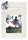 La Squab: The Black Rose of Auschwitz - David Britton, Kris Guido