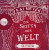 Die Seiten der Welt: Blutbuch - Kai Meyer, Simon Jäger