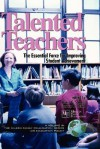 Talented Teachers: The Essential Force for Improving Student Achievement (Hc) - Lewis C. Solmon, Tamara W. Schiff