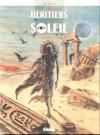 Les héritiers du soleil, tome 13 . Les enfants de l'ombre - Frédéric Bihel