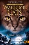 Warrior Cats - Zeichen der Sterne. Fernes Echo: IV, Band 2 - Erin Hunter, Anja Hansen-Schmidt