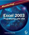 Mastering Excel 2003 Programming with VBA - Steven M. Hansen, Sybex
