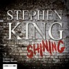 Shining - Stephen King, Dietmar Wunder, Lübbe Audio