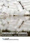 Emergency Planning, Response, and Recovery - Water Environment Federation