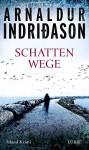 Schattenwege: Island Krimi - Coletta Bürling, Arnaldur Indriðason