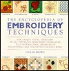 The Encyclopedia of Embroidery Techniques: The Unique Visual Directory of all the Major Embroidery Techniques... - Pauline Brown