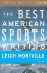 The Best American Sports Writing 2009 - Leigh Montville, Glenn Stout