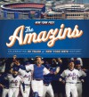 The Amazins: Celebrating 50 Years of New York Mets History - New York Post, Triumph Books