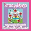 Bunny Eyes - Penelope Dyan